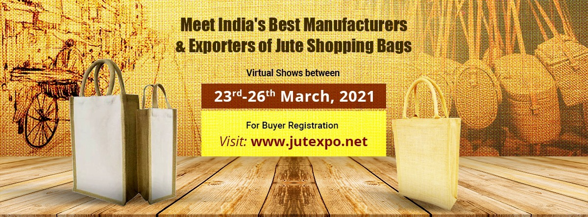 JUTEXPO 2021  Date: 23 to 26 March, 2021